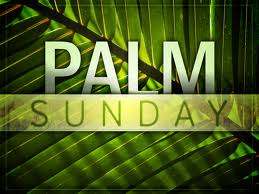 Join Us for Palm Sunday Worship! – March 29, 2015